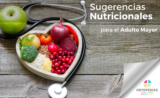 Sugerencias nutricionales para el Adulto Mayor